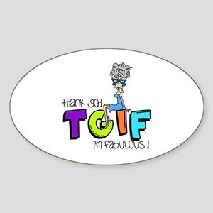 Thank God I'm Fabulous Sticker (Oval)