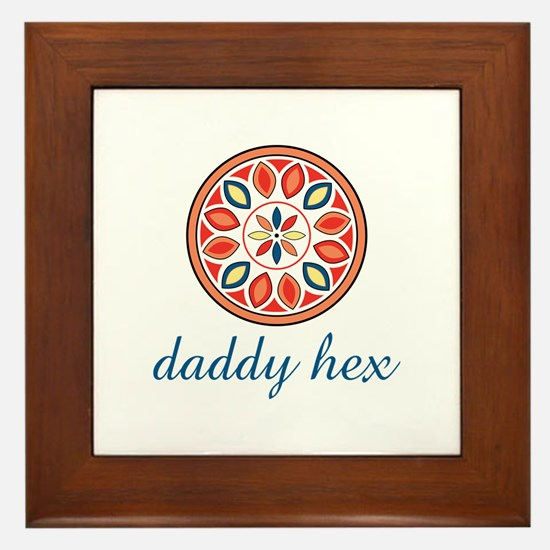 Daddy Hex Framed Tile