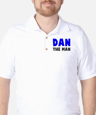 Dan the man Golf Shirt