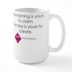 The Morning Is Yours To Claim. Coffee Mug Mugs