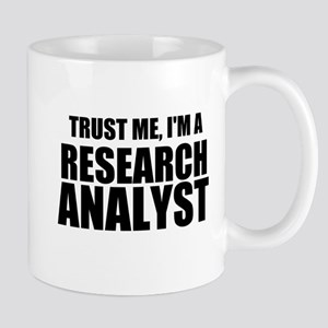 Trust Me, I'm A Research Analyst Mugs