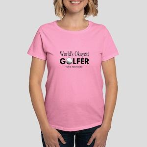 Worlds Okayest Golfer Pink Golf T-Shirt For Women