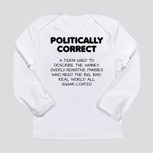 Politically Correct Pansies Long Sleeve T-Shirt