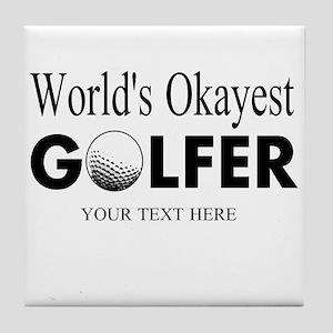 Worlds Okayest Golfer | Funny Golf Tile Coaster