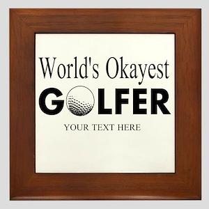 Worlds Okayest Golfer | Funny Golf Framed Tile