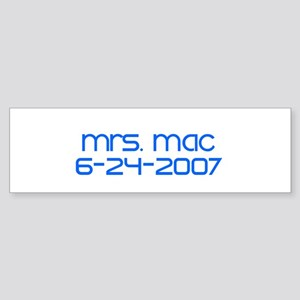 Mrs. Mac 6-24-2007 Bumper Sticker