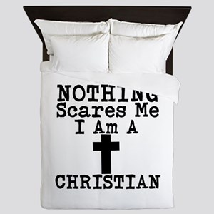 Nothing Scares Me I Am A Christian Queen Duvet