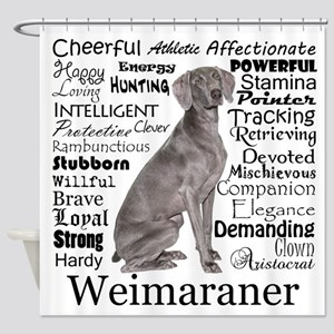 Weimaraner Traits Shower Curtain