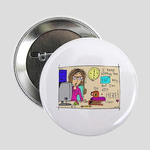 """Escape Key Humor 2.25"""" Button"""