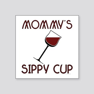 "mommy's Square Sticker 3"" x 3"""