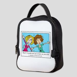 Crazy Best Friends Neoprene Lunch Bag
