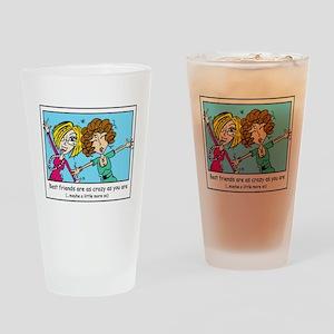 Crazy Best Friends Drinking Glass
