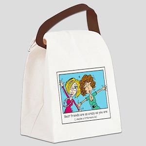 Crazy Best Friends Canvas Lunch Bag