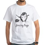 Fencing Bugs 1 White T-Shirt