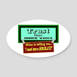 Trust Inner Voice Oval Car Magnet