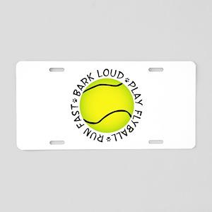Run Fast Bark Loud Aluminum License Plate