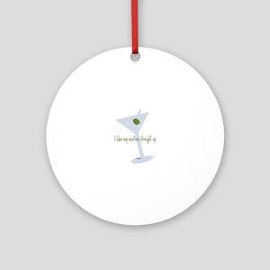 I Like My Martini Straight Up Ornament (Round)