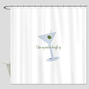 I Like My Martini Straight Up Shower Curtain