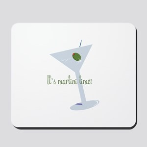 It's Martini Time! Mousepad