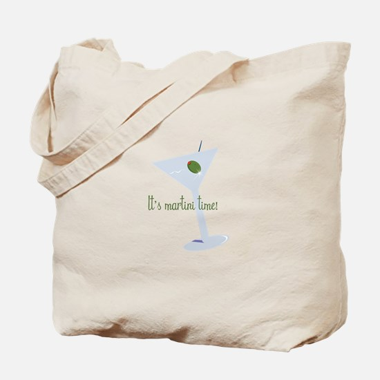 It's Martini Time! Tote Bag