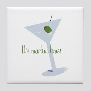 It's Martini Time! Tile Coaster