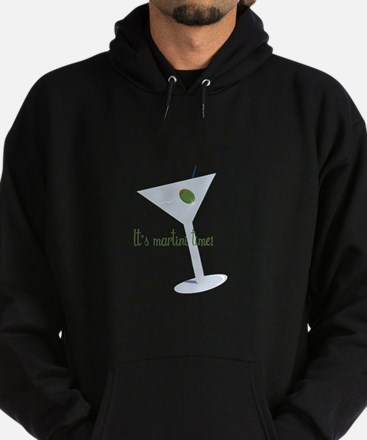It's Martini Time! Hoodie