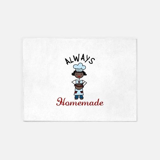 ALWAYS Homemade 5'x7'Area Rug