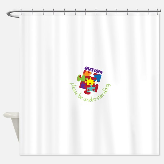 Please be understanding Shower Curtain