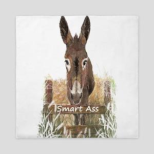Fun Donkey Smart Ass Humor quote Queen Duvet