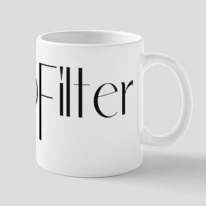 #NoFilter - black Mugs
