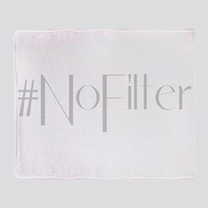 #NoFilter - gray Throw Blanket