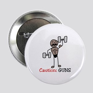 "Caution: GUNS 2.25"" Button"