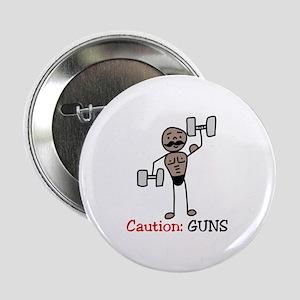 """Caution: GUNS 2.25"""" Button"""