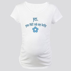 You MAY rub Maternity T-Shirt