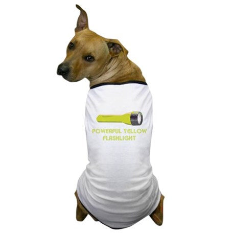Powerful Yellow Flashlight Dog T-Shirt