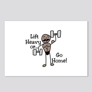 Lift Heavy or.... Go Home Postcards (Package of 8)