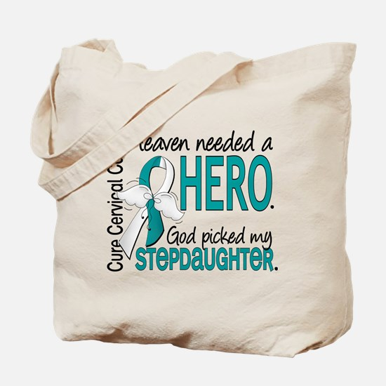 Cervical Cancer HeavenNeededHero1.1 Tote Bag