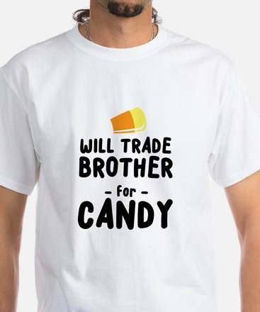 will trade brother for candy T-Shirt
