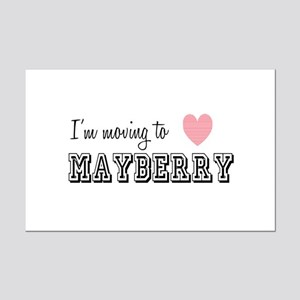 I'm Moving To Mayberry Posters
