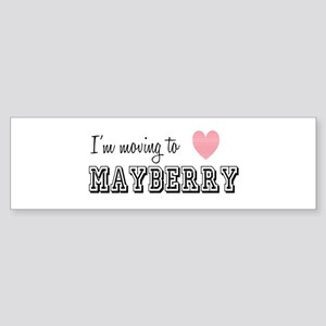 I'm Moving To Mayberry Bumper Sticker