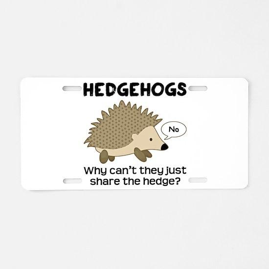 Hedgehog Pun Aluminum License Plate