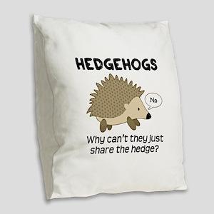 Hedgehog Pun Burlap Throw Pillow