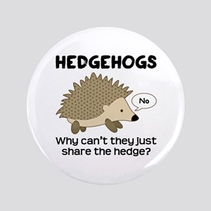 "Hedgehog Pun 3.5"" Button"