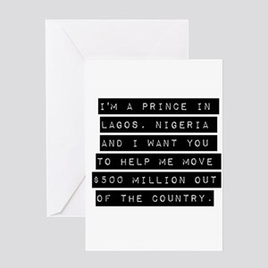 Im A Prince In Lagos Nigeria Greeting Cards