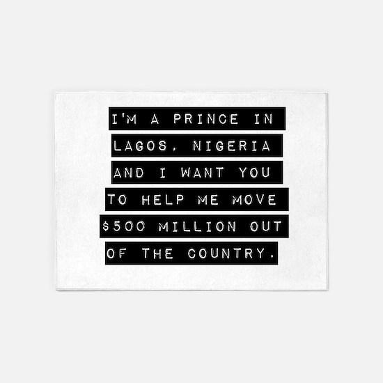 Im A Prince In Lagos Nigeria 5'x7'Area Rug