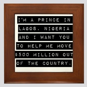 Im A Prince In Lagos Nigeria Framed Tile