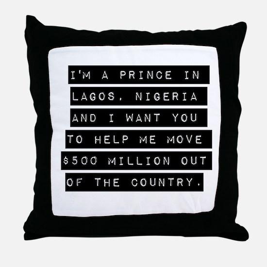 Im A Prince In Lagos Nigeria Throw Pillow