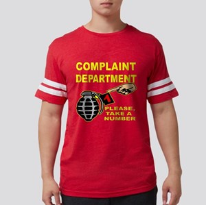 Complaint Dept Take Num T-Shirt