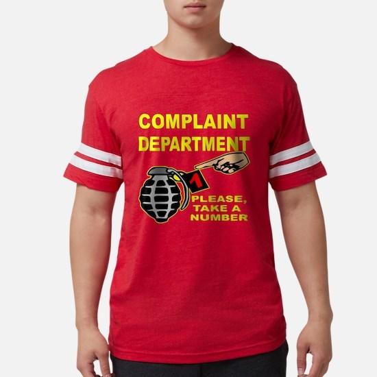 Complaint Dept Take Num T-Shirt