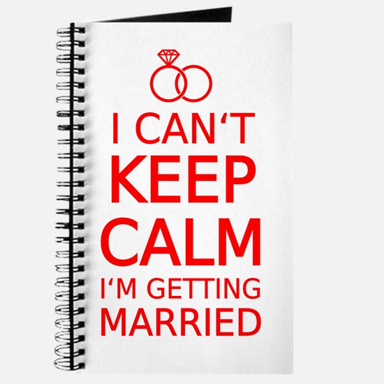 I cant keep calm, Im getting married Journal